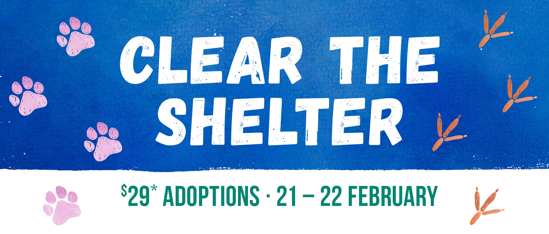Clear The Shelter - $29 Adoptions